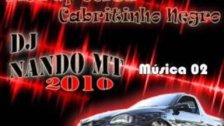 (Música 02) Pick Up Corsa  Cabritinho Negro By Dj Nando MT 2010..wmv