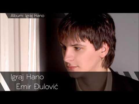 Emir Đulović - Igraj Hano - (Audio 2010)