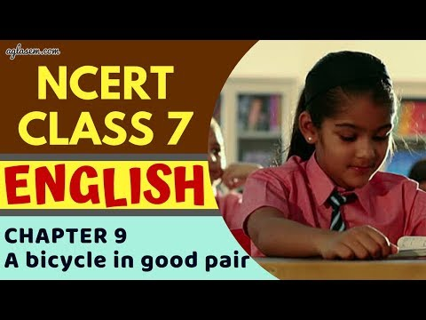 Class7 | English | Chapter 9-A bicycle in good pair| NCERT SOLUTIONS