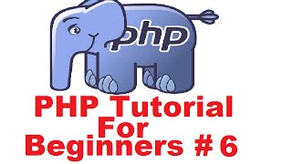 PHP Tutorial for Beginners 6 # Concatenation Operator and Escape sequences
