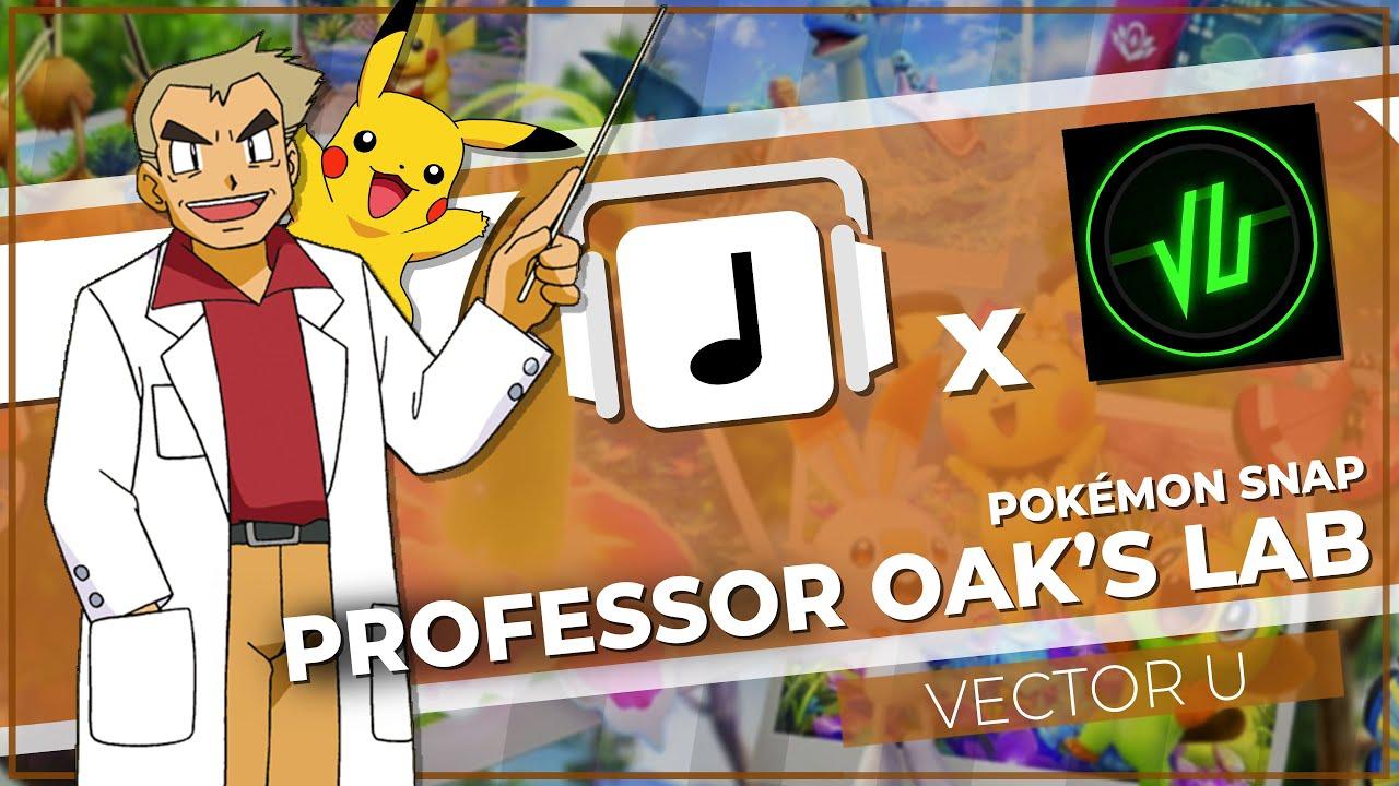"""Professor Oak's Lab"" Pokémon Snap Remix (W/ Vector U)"