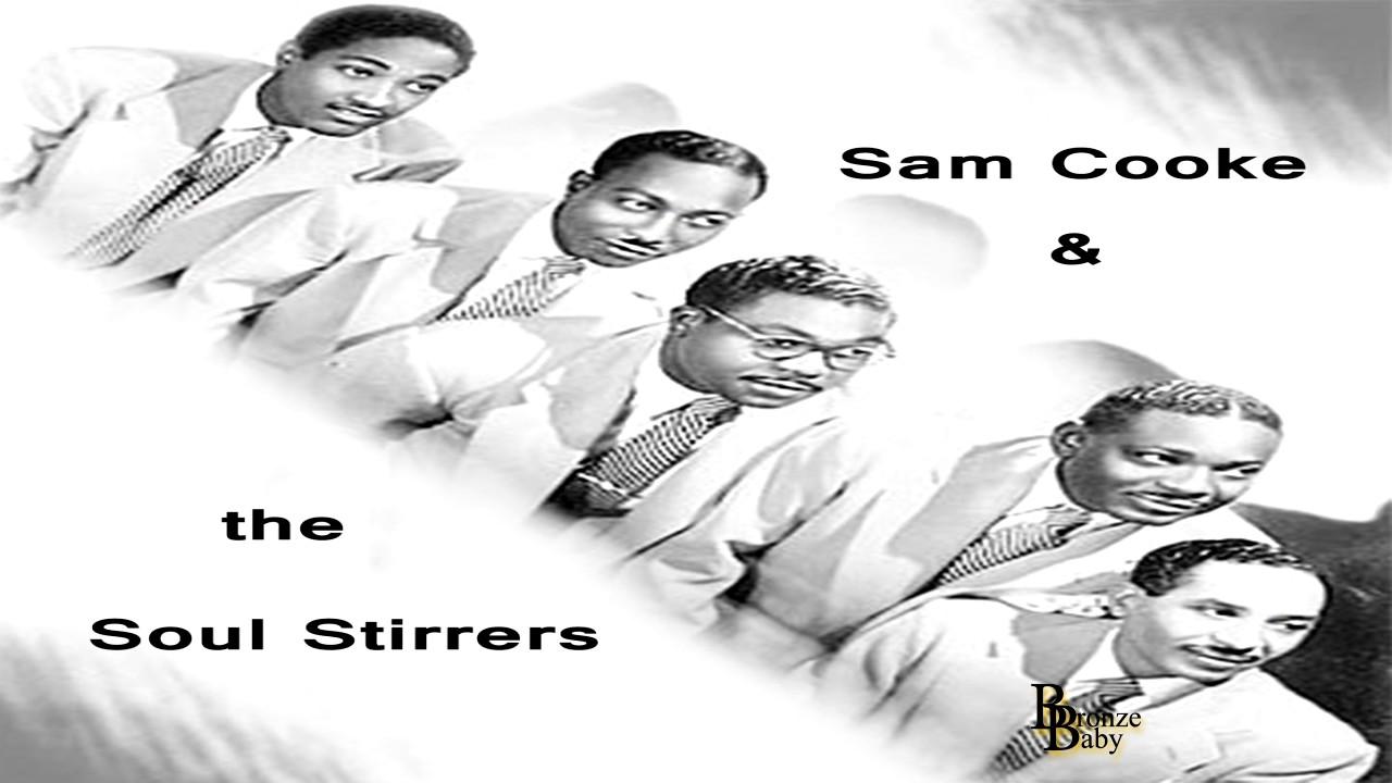 He's So Wonderful - Sam Cooke & The Soul Stirrers