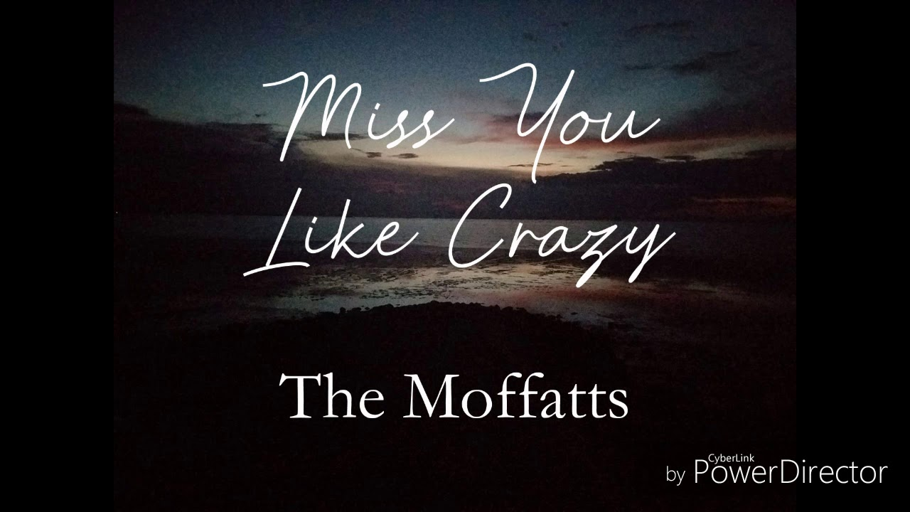 Download Miss You Like Crazy- The Moffatts (Lyric Video)