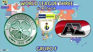 World League Three: Celtic x AZ Alkmaar | 6ª Rodada | Grupo F | [FIFA19]