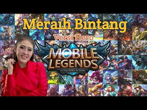 Mix - Meraih Bintang Versi Hero Mobile Legends - Via Vallen (Asian Games 2018) | Cover Music Parody