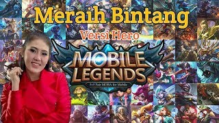 Download Video Meraih Bintang Versi Hero Mobile Legends - Via Vallen (Asian Games 2018) | Cover Music Parody MP3 3GP MP4