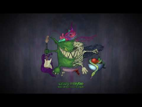 Feed Me feat. Kill The Noise & Anjulie - Crazy Maybe