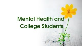 Mental Health and College Students