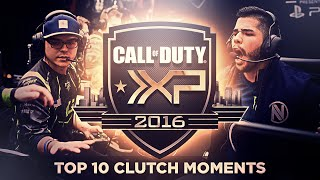 Call of Duty XP - TOP 10 CLUTCH MOMENTS (CLUTCHES) - #CODXP 2016