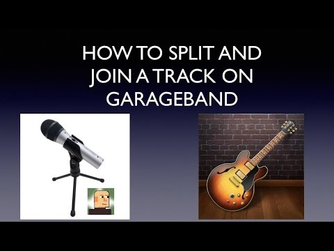 How to Split and Join a Track On GarageBand
