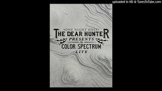 The Dear Hunter - She's Always Singing (Live) (The Color Spectrum - Live)