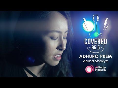 COVERED Ep.2: Adhuro Prem | Aruna Shakya ft. Bidhyan Mahate (Axix Cover)