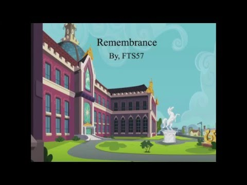 (MLP Fic Reading) Day 6: Remembrance
