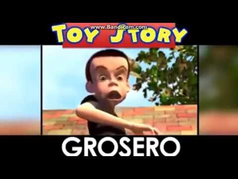 Toy Story Grosero   Parodia :v