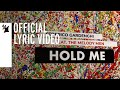 Federico Gardenghi feat. The Melody Men - Hold Me (Official Lyric Video)
