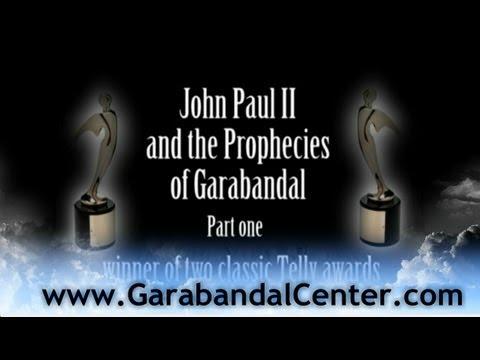 John Paul II and the prophecies of Garabandal