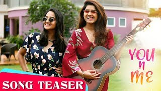 YOU n ME | Song Teaser | Aditi Dravid & Rasika Sunil | Latest Marathi Song | Mazhya Navryachi Bayko