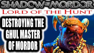 Middle Earth: Shadow of Mordor: Lord of the Hunt - DESTROYING THE GHUL MASTER OF MORDOR thumbnail