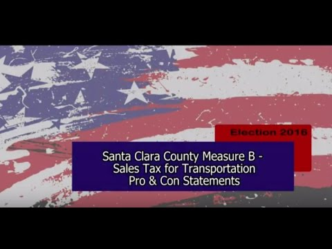 Santa Clara County Measure B  Pro & Con Arguments