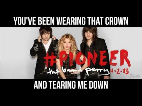 The Band Perry - Done (Lyrics On Screen)