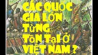 lịch sử việt nam -Các Vương Quốc Cổ ở Việt Nam