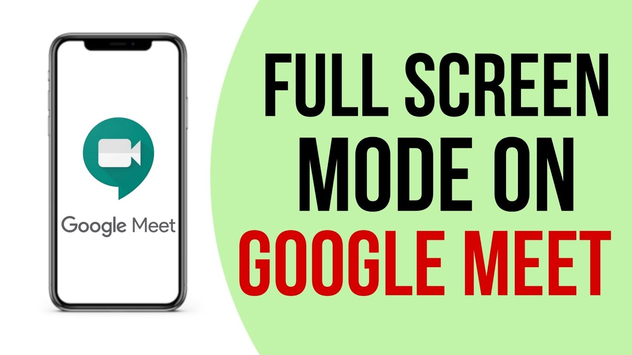 How to enable full screen mode on Google meet app ? 10 (Hindi