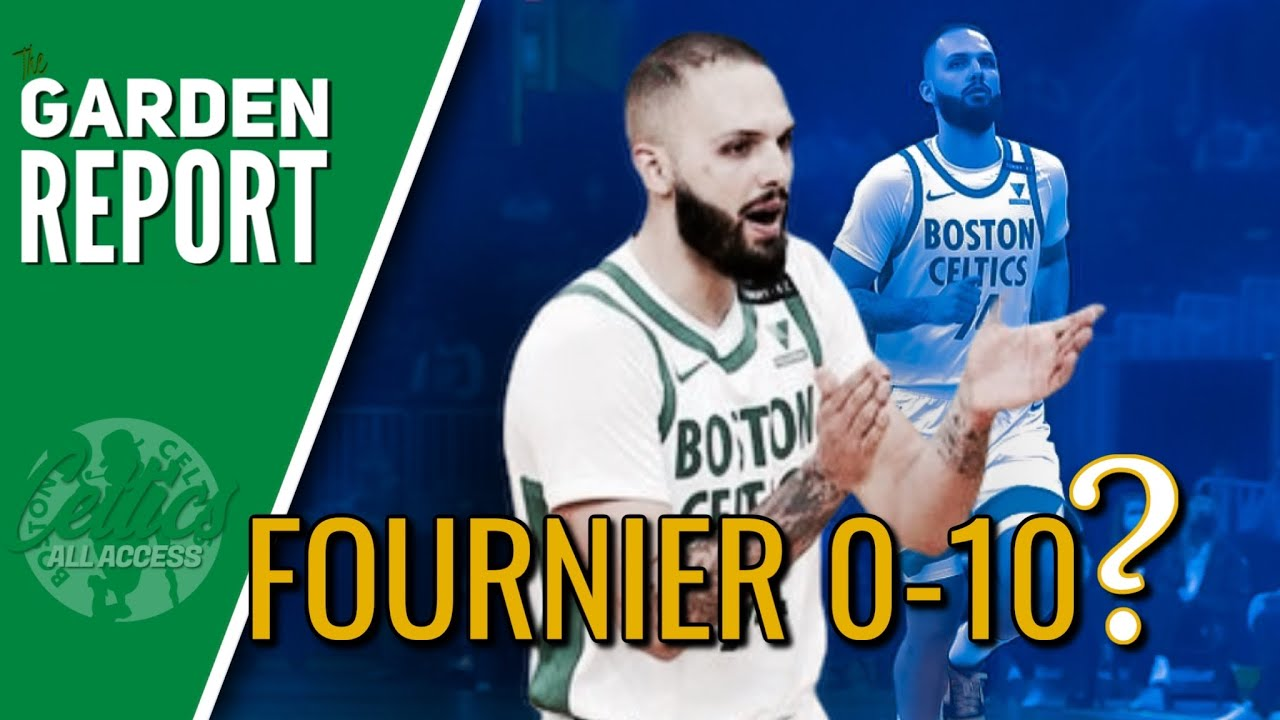 Evan Fournier had a really horrible first game with the Celtics