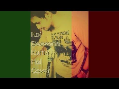 Koi Deewana Kehta Hai  | Dr. Kumar...