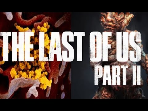The Last Of Us 2 & The Coronavirus Epidemic (The Last Of Us 2 Release Date News)