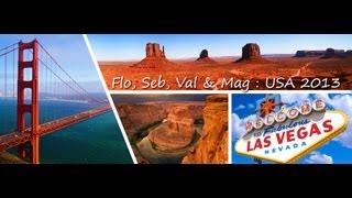 Seb, Flo, Val & Mag : USA 2013