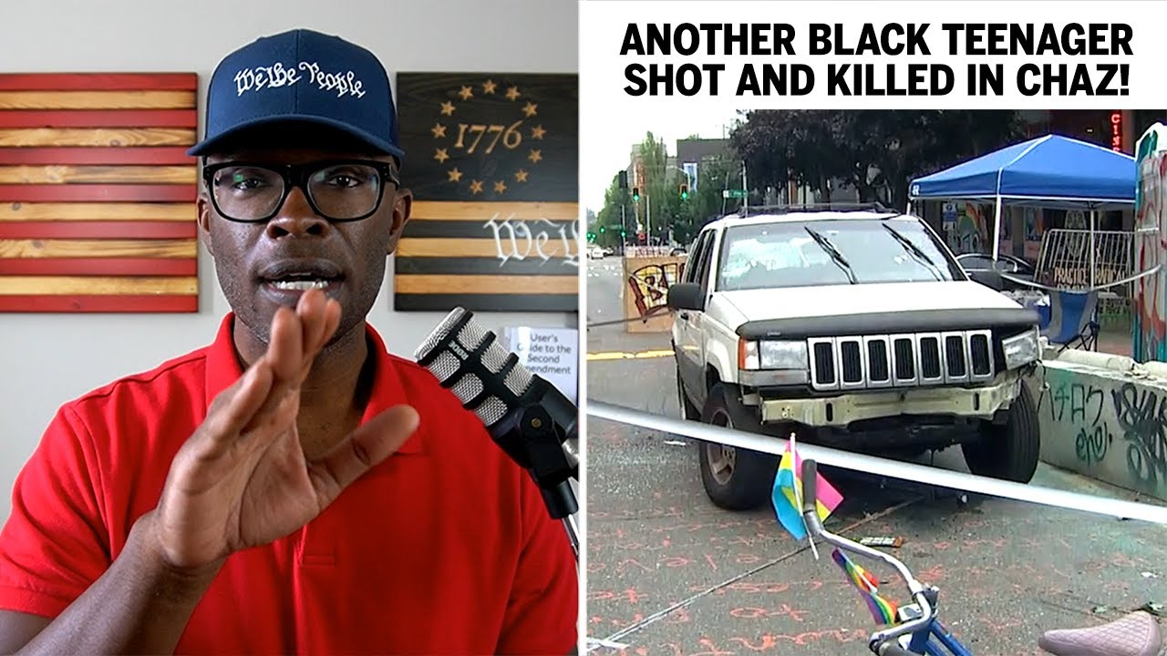 ANOTHER Black Teenager Shot And Killed in CHAZ / CHOP!