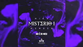Mika Mendes - Bo E Di Meu