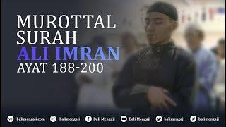 Murottal Surah Ali Imran, Ayat: 188-200 - Mashudi Malik Bin Maliki