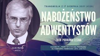 Nabożeństwo Adwentystów - Podkowa Leśna (190817-#538)