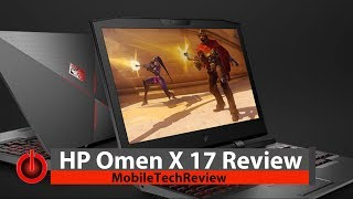 HP Omen X 17 Review - Overclockable & GTX 1080 with a Unique Design
