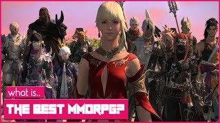 What Is The Best MMORPG In 2018? FFXIV, GW2, BDO, ESO, WOW - A Look At The Top MMORPGs