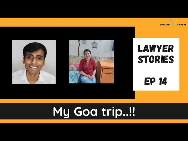 Goa trip of a Corporate Lawyer..!! | Lawyer Stories Ep. 14