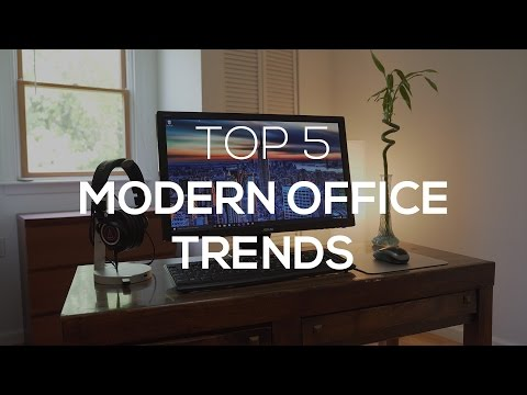 Top 5 Modern Office Trends