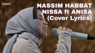 NASSIM HABBAT-NISSA ft ANISA COVER (Lyrics)
