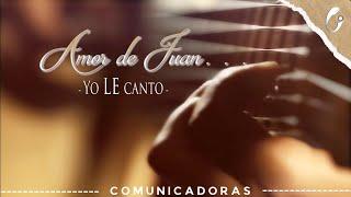 Amor de Juan ( Video Oficial)