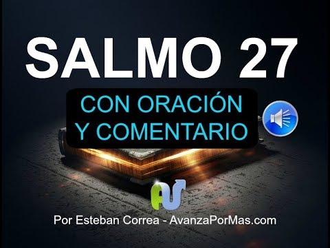 SALMO 27 Con PODEROSA ORACIÓN y DEVOCIONAL Biblia Hablada, Audio Narrado en Voz Humana con Letra