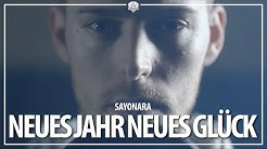 Sayonara - Neues Jahr, neues Glück (Official Video) prod. by Feelo & Magestick