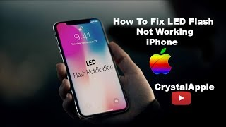 How to Enable LED Flash Alerts on Your iPhone X, iPhone 8, 8 Plus...   