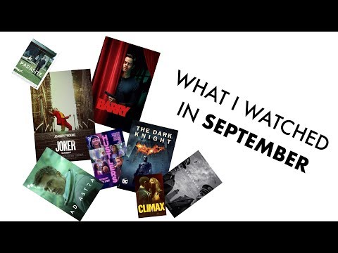 What I Watched In September