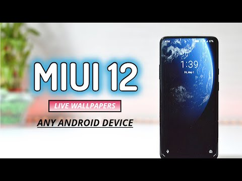 Get MIUI 12 Live Wallpapers On Any Android Device