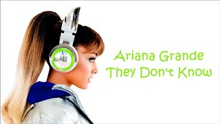 Ariana Grande ~ They Don