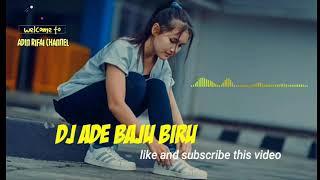 Download lagu DJ TERBARU 2019 || Ade Baju Biru || Remix || DJ SLOW 2019 || Viral