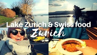 I LOVE THIS CITY! LAKE ZURICH & SWISS FOOD | SWITZERLAND