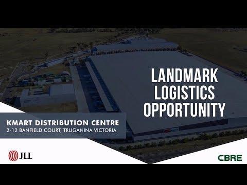 Landmark Logistics Opportunity: Kmart Distribution Centre