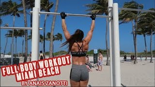 FULL BODY WORKOUT | MIAMI BEACH BY ANAIS ZANOTTI